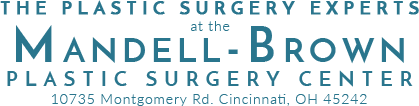 The Plastic Surgery Experts at the Mandell-Brown Plastic Surgery Center, Dr. Mark Mandell-Brown, Cincinnati, OH